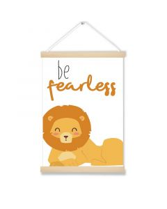 Be Fearless Art Hanging Picture