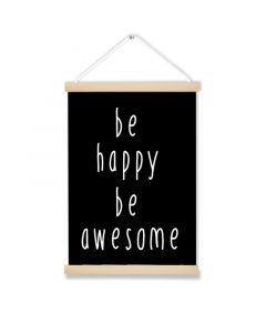 Be Happy Be Awesome Art Hanging Picture