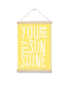 You are my Sunshine Art Hanging Picture